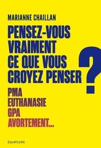 Pdf ebooks finder télécharger Pensez-vous vraiment ce que vous croyez penser ? in French