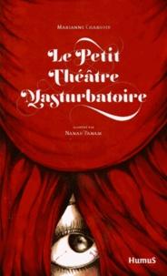 Marianne Chargois - Le petit théâtre masturbatoire.