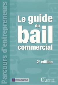 Marianne Chironnier et Géraldine Binquet - Le guide du bail commercial.