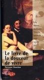 Marianne Chouchan - Le Livre de la douceur de vivre.