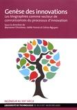 Marianne Chouteau et Joëlle Forest - Genèse des innovations - Les biographies comme vecteur de connaissances du processus d'innovation.