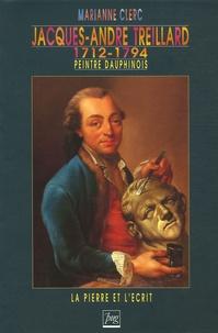 Marianne Clerc - Jacques-André Treillard (1712-1794) - Peintre dauphinois.