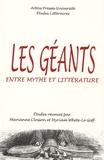 Marianne Closson et Myriam White-Le Goff - Les géants - Entre mythe et littérature.