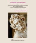 Marianne Cojannot-Le Blanc et Claude Pouzadoux - L'Héroïque et le Champêtre - Volume 2, Appropriation et déconstruction des théories stylistiques dans la pratique des artistes et dans les modalités d'exposition des oeuvres.