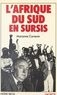 Marianne Cornevin - L'Afrique du Sud en sursis.