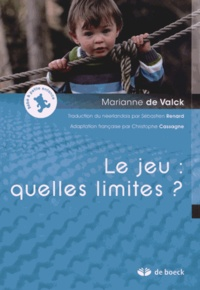 Marianne De Valck - Le jeu : quelles limites ?.