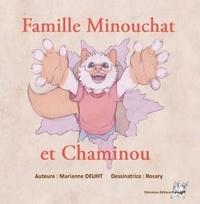 Marianne Deliht - Famille minouchat et chaminout.