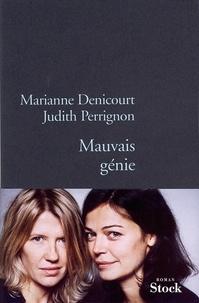 Marianne Denicourt et Judith Perrignon - Mauvais génie.