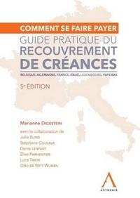 Comment se faire payer- Guide pratique du recouvrement de créances - Marianne Dickstein pdf epub