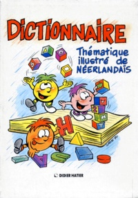 Lemememonde.fr DICTIONNAIRE THEMATIQUE ILLUSTRE DE NEERLANDAIS Image