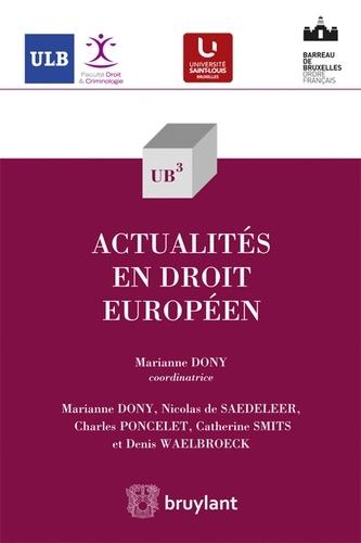 Marianne Dony - Actualités en droit européen.