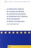 Marianne Dony - La dimension externe de l'espace de liberté, de sécurité et de justice au lendemain de Lisbonne et de Stockholm : un bilan à mi-parcours.