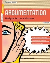 Marianne Doury - Argumentation - 2e éd - Analyser textes et discours.
