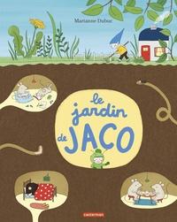 Marianne Dubuc - Le jardin de Jaco.