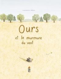 Marianne Dubuc - Ours et le murmure du vent.