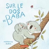 Marianne Dubuc - Sur le dos de Baba.