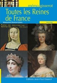 Marianne Dupont-Joris - Toutes les reines de France.
