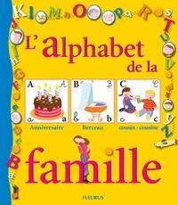 Marianne Dupuy-Sauze - L'alphabet de la famille.