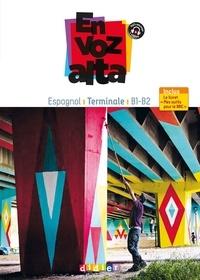 Marianne Ellafaf - Espagnol Tle B1-B2 En voz alta - Guide pédagogique.