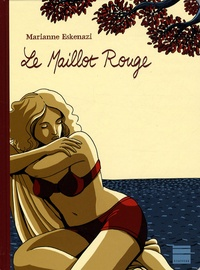 Marianne Eskenazi - Le Maillot Rouge.