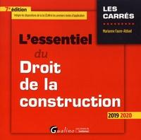 Marianne Faure-Abbad - L'essentiel du droit de la construction.