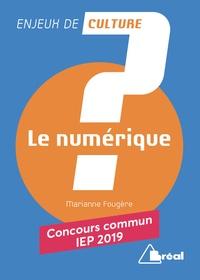 Le numérique- Concours commmun IEP - Marianne Fougère | Showmesound.org