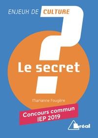 Marianne Fougère - Le secret - Concours commun IEP.