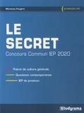 Marianne Fougère - Le secret - Concours commun IEP, questions contemporaines.
