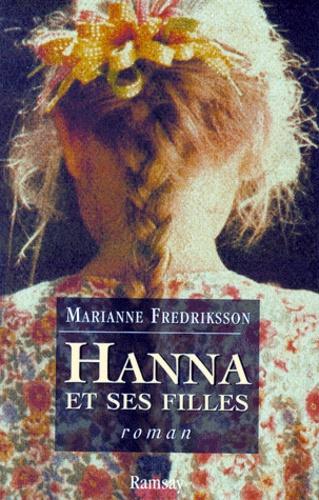 Marianne Fredriksson - Hanna et ses filles.