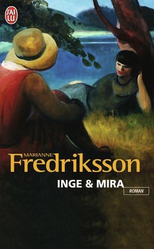 Marianne Fredriksson - Inge & Mira.