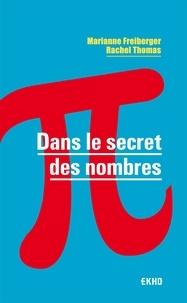 Marianne Freiberger et Rachel Thomas - Dans le secret des nombres.