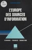 Marianne Gazeau - L'Europe des sources d'information : économie, finances, marketing.