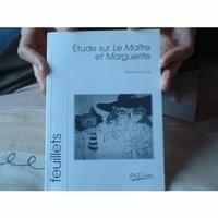 Marianne Gourg - Etude sur Le Maître et Marguerite.