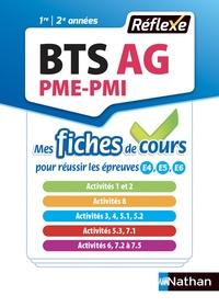 BTS AG Assistant de gestion PME-PMI- Mes fiches de cours pour réussir les épreuves E4, E5, E6 - Marianne Greffe-Guimard  