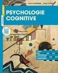 Marianne Habib et Louisa Lavergne - Psychologie cognitive - Cours, méthodologie, entraînement.