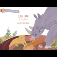 Marianne Hefhaf et Jenay Loetscher - Les aventures de Loulou  : Loulou et le géant.