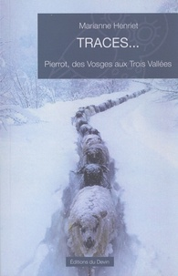 Traces... - Pierrot, des Vosges aux Trois Vallées.pdf