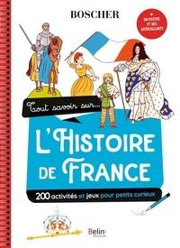 Marianne Hubac et Jean Hubac - Tout savoir sur... l'histoire de france - Avec 1 poster et des autocollants.