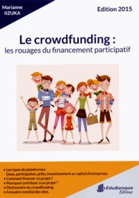 Marianne Iizuka - Le crowdfunding : les rouages du financement participatif.