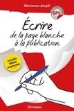 Marianne Jaeglé - Ecrire, de la page blanche à la publication.