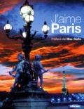 Marianne Jaeglé - J'aime Paris - Ses habitants, ses monuments, ses quartiers.