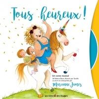 Marianne James et Valérie Bour - Tous heureux !. 1 CD audio