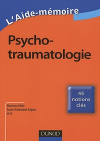 Marianne Kédia et Aurore Sabouraud-Séguin - Psychotraumatologie.