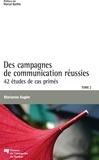 Marianne Kugler - Des campagnes de communication réussies - Tome 2, 42 études de cas primés.