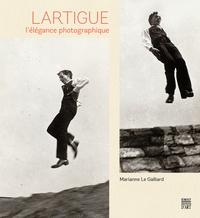 Marianne Le Galliard - Lartigue, l'élégance photographique.