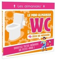 Marianne Lecerf - Jeux de mémoire - Le mini-Almaniak des WC.