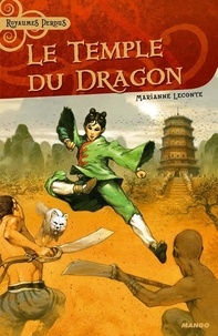 Marianne Leconte - Le temple du dragon.