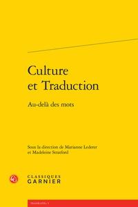 Marianne Lederer et Madeleine Stratford - Culture et traduction - Au-delà des mots.