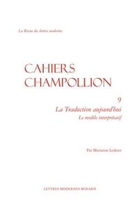 Marianne Lederer - La Traduction aujourd'hui - Le modèle interprétatif.