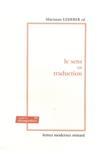 Marianne Lederer - Le sens en traduction.